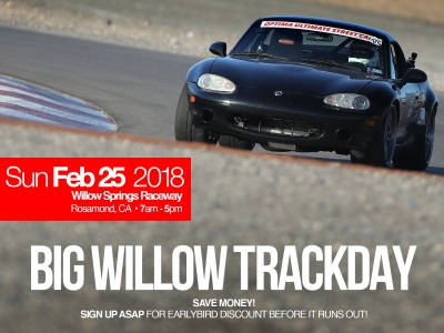 Big Willow, Track Day, Join Us at Willow Springs